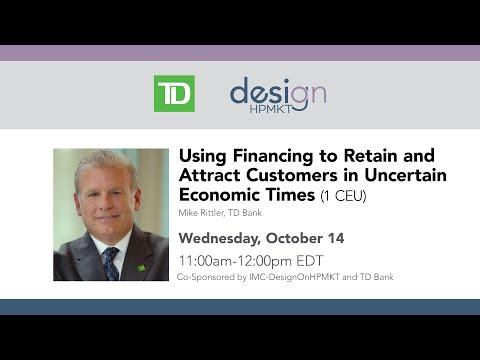 Using Financing to Retain and Attract Customers in Uncertain Economic Times