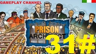 Prison Architect - #31 - Celle di lusso! - [HD - ITA]