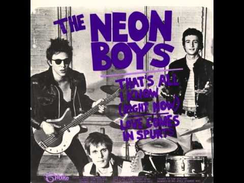 "The Neon Boys ""That's All I Know (Right Now)"""