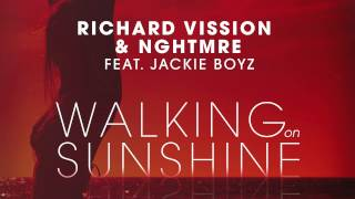 Richard Vission & NGHTMRE feat. Jackie Boyz - Walking On Sunshine (Cover Art)