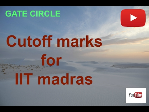 IIT madras cutoff marks