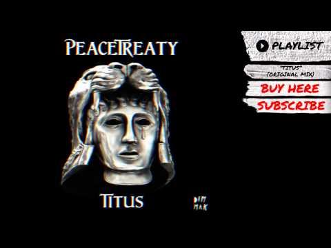 "PeaceTreaty - ""Titus (Original Mix)"" (Audio) | Dim Mak Records"