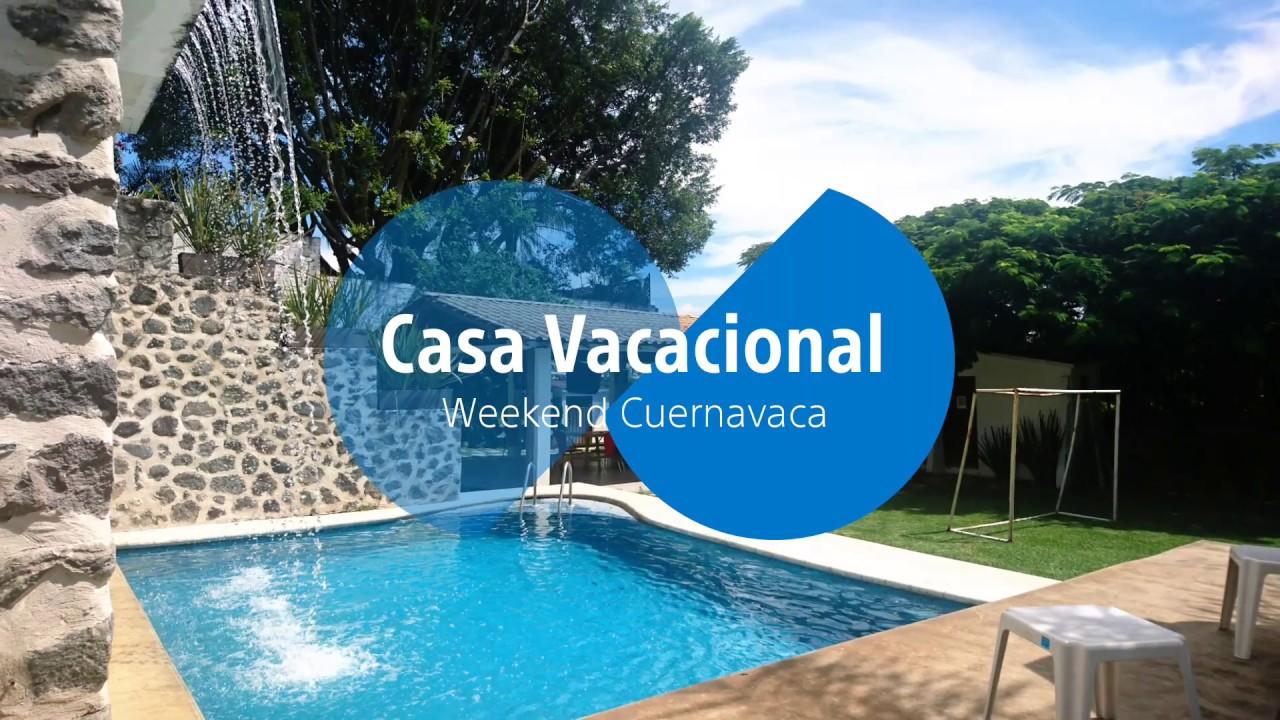 1bc980ded Casa en Renta fin de semana Cuernavaca - YouTube
