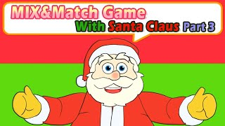 Santa's Crazy Christmas Mix & Match– Lots Of Crazy, Funny, Silly Pairs!