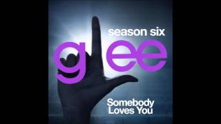 Glee - Somebody Loves You (DOWNLOAD MP3+LYRICS)