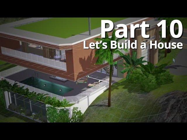 Let's Build a House - Part 10 | Season 3 (w/ Deligracy) FINALE