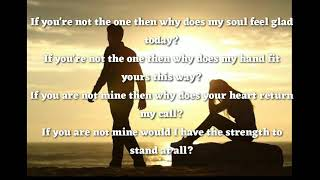 If Youre not the one (lyrics) by Daniel Bedingfield
