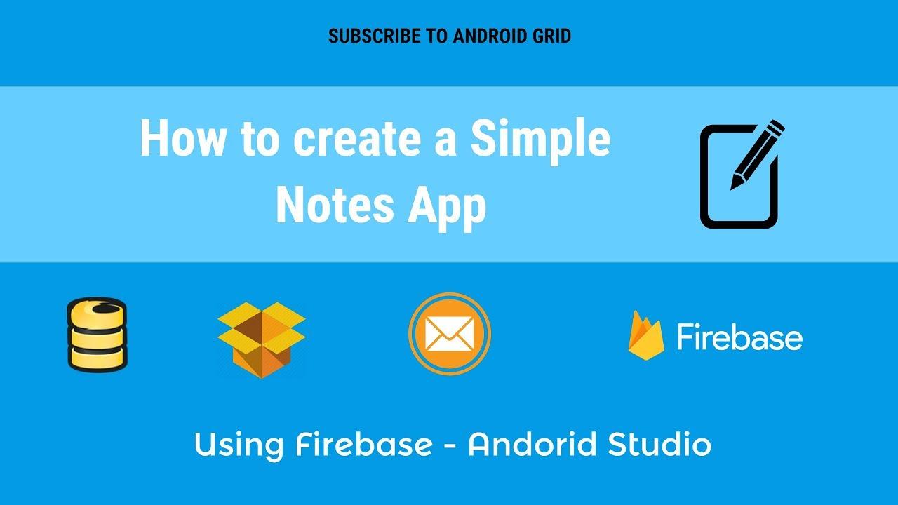 Part 1 - Simple Notes App - Firebase App - Android Studio Tutorial