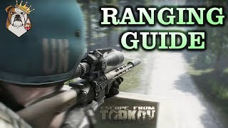 Ranging Guide - Escape From Tarkov
