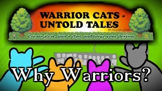 Untold Tales: Why Warriors? (Part 2)