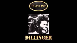 Dillinger Playlist