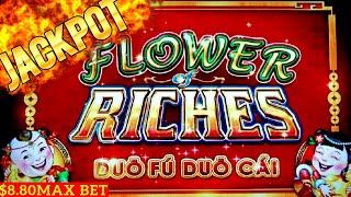 ★HANDPAY JACKPOT★!! Flower of Riches Slot Handpay Jackpot w/ $8.80 MAX BET | Duo Fu Duo Cai Slot