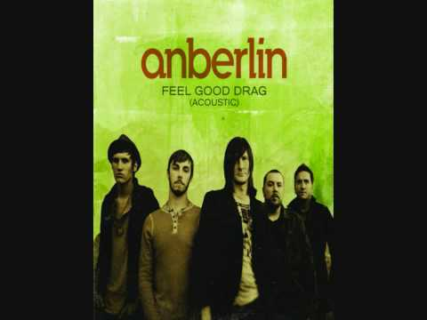 Anberlin  Feel Good Drag Acoustic  Single