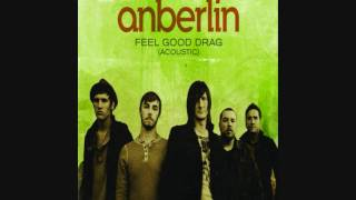 Anberlin - Feel Good Drag (Acoustic) - Single