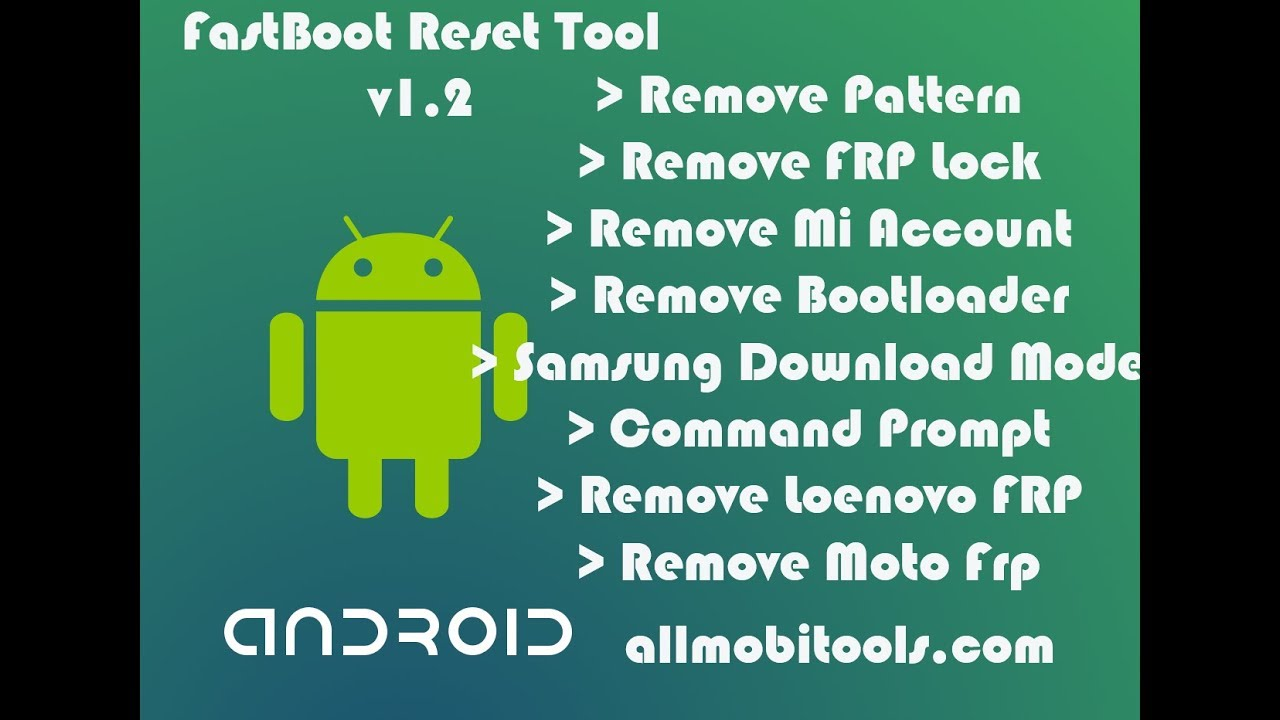 Download Android Fastboot Reset Tool v1 2 For Windows PC