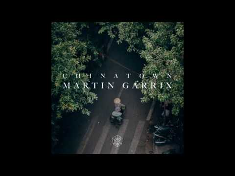 Martin Garrix - Chinatown