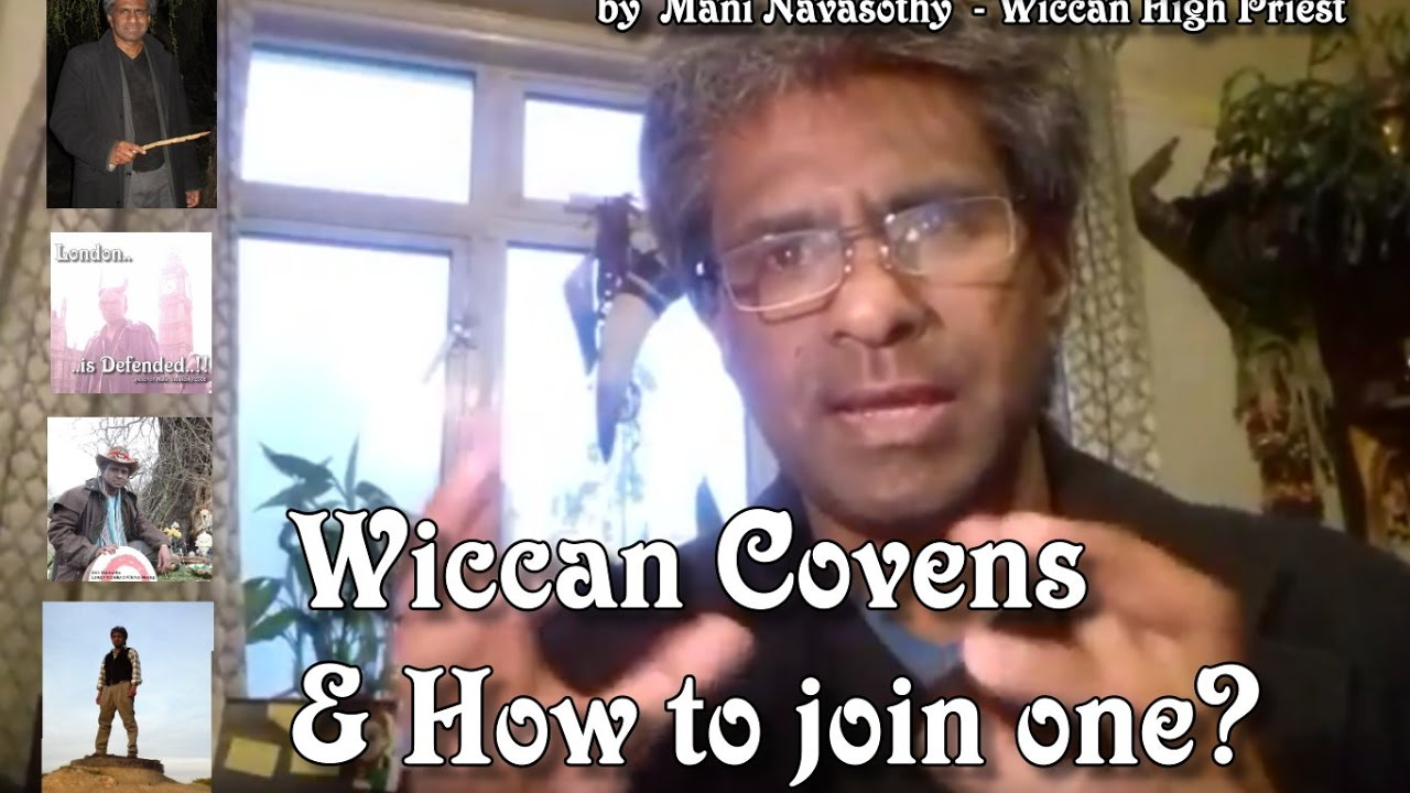 What is a Wiccan Initiatory coven/ How to join one? Mani High Priest  explains