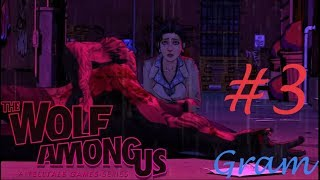 The Wolf Among Us: Episode 3 -  A Crooked Mile/ Волк среди нас: Эпизод 3 - Скрюченная тропа
