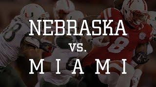 Week 4 - Nebraska vs. Miami 2014