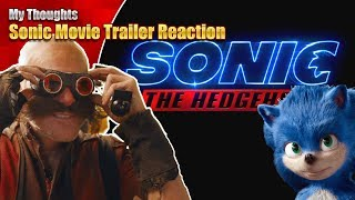 Sonic Movie Trailer Reaction - My Thoughts