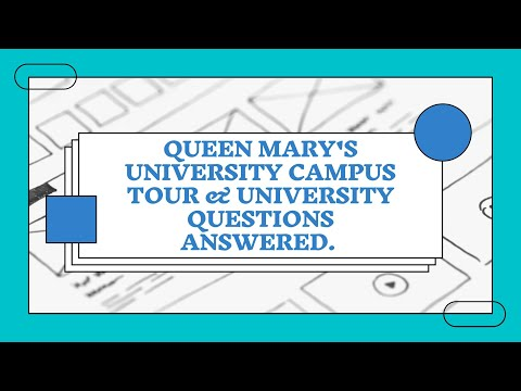 QUEEN MARY'S UNIVERSITY CAMPUS TOUR & YOUR UNIVERSITY QUESTIONS ANSWERED