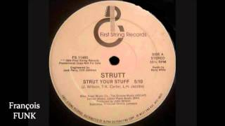 Strutt - Strut Your Stuff (1984) ♫