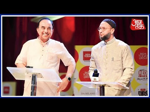 Dr Subramanian Swami Vs Asaduddin Owaisi At India Today Mind Rocks| Part 1