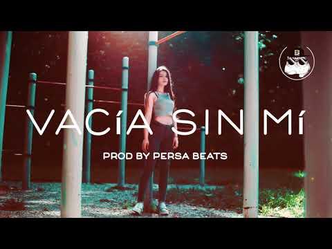 FREE/ VACIA SIN MI /TYPE BEAT/ OZUNA X DARELL/DANCEHALL/TRAPETON/PROD BY PERSA BEATS