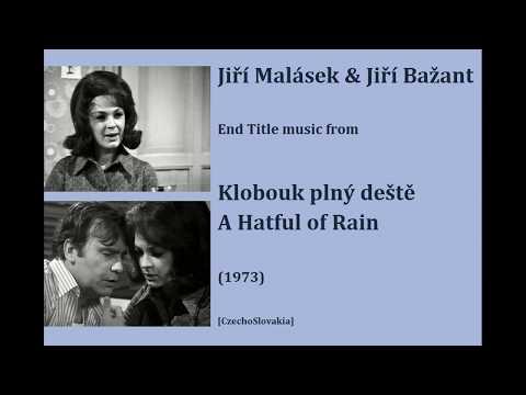 Jiří Malásek & Jiří Bažant: Klobouk plný deště - A Hatful of Rain (1973)