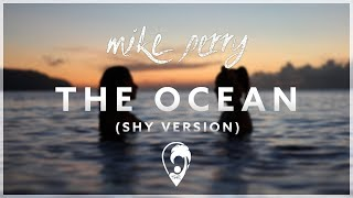Download Mike Perry - The Ocean (SHY Version)