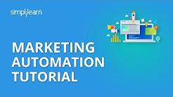 Marketing Automation Tutorial | Digital Marketing Tutorial For Beginners | Simplilearn