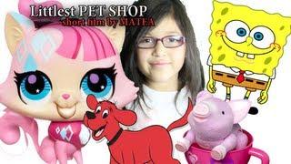 Littlest Pet Shop - Sponge Bob, Clifford, Tea Cup Piggy Friend Auditions (Short Film by Matea)