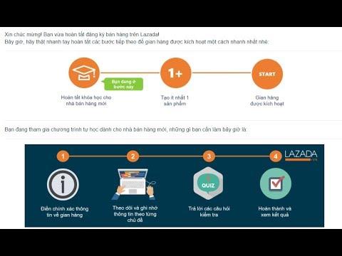 Bán hàng Online Lazada: Bài 6.1 Hướng dẫn tạo tài khoản bán hàng Lazada