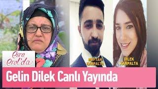Gelin Dilek canlı yayında... - Esra Erol'da 19 Mart 2019