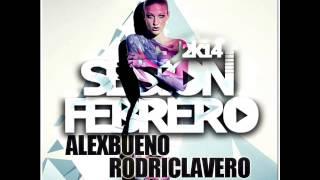 15. Sesión Febrero 2014 (AlexBueno & RodriClavero)