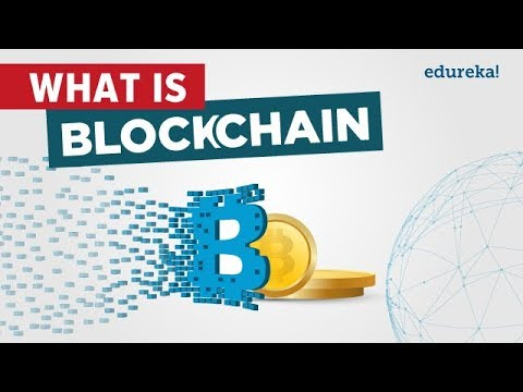 What Is Blockchain | What Is Bitcoin | Blockchain Technology | Blockchain Tutorial | Edureka
