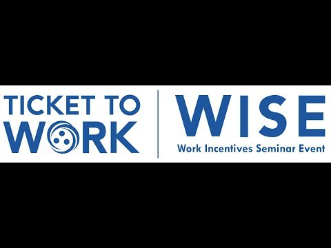 WISE Webinar 2017-10: Achieving Financial Independence with Ticket to Work and an ABLE Account