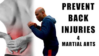 How to prevent back injuries in martial arts