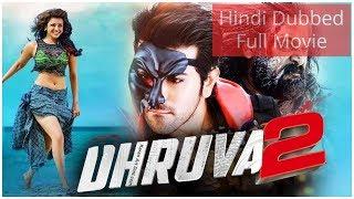 Download lagu Dhruva 2 Telugu Film Dubbed Into Hindi Full Movie MP3