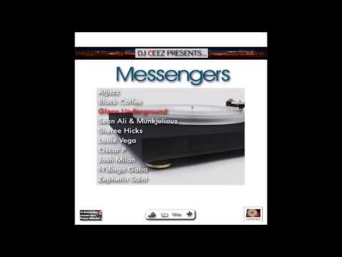 """""""DJ Ceez Presents...Messengers...Glenn Underground"""""""