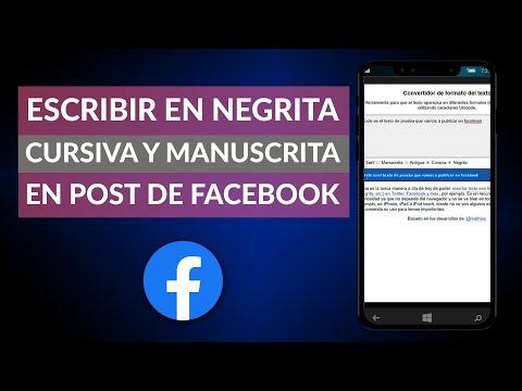 Cómo Escribir con Letra Negrita, Cursiva o Manuscrita en Post de Facebook