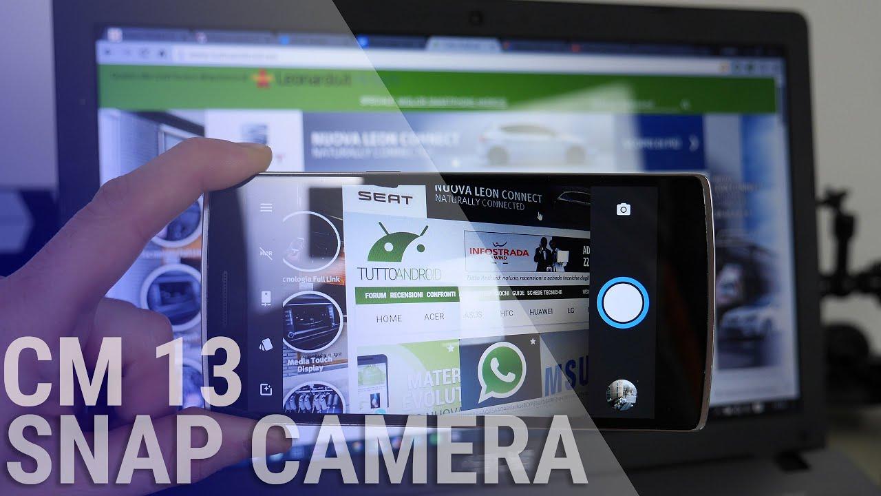 Snap camera su CyanogenMod 13 e ultime novità da ...