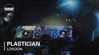 Plastician Boiler Room London Mix