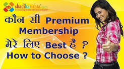Which Membership Plan is Best for me in ShadiKaRishta - How to choose best membership