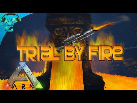Trial by Fire - PVP Battles and Flame Thrower Blueprint Hunting! ARK Ragnarok PVP E26