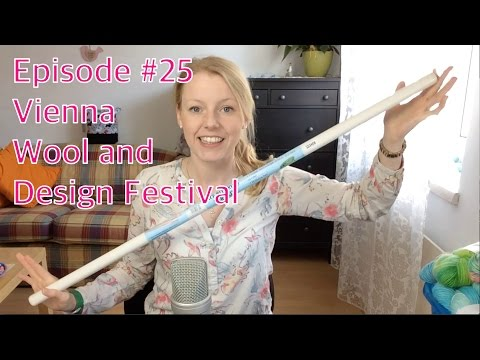 Episode 25 - Vienna Wool and Design Festival