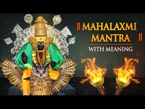 Mahalaxmi Mantra 108 times with Meaning | Lakshmi Mantra | Bhakti Songs