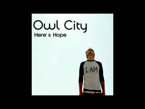 Owl City - Here's Hope (New Single) (Download Link)