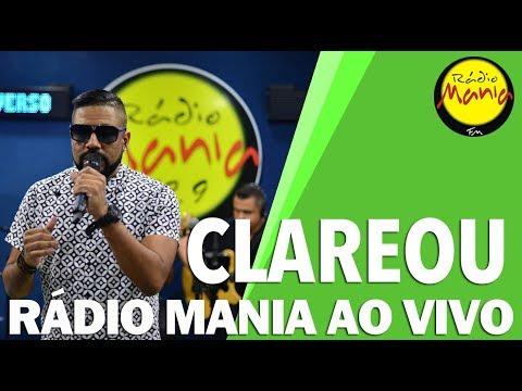 🔴 Radio Mania - Clareou - Pra Rua me Levar