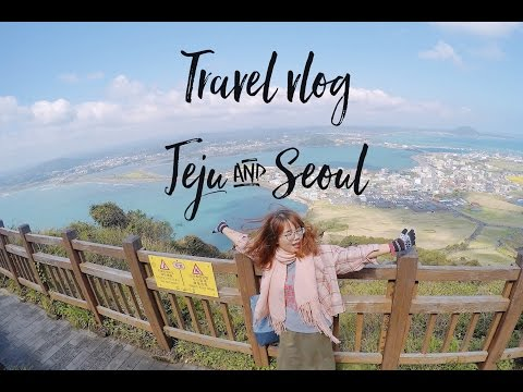 KOREA TRAVEL VLOG - MY TRAVEL GUIDE TO JEJU & SEOUL - SPRING TIME APRIL 2017